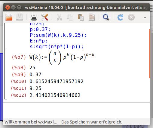 Bildschirmfoto-wxMaxima 15.04.0 [ kontrollrechnung-binomialverteilung.wxmx ]-1